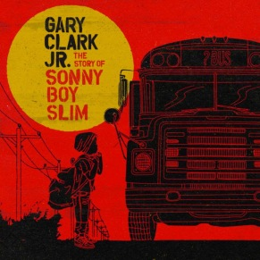 Gary Clark jr story of sonny boy slim